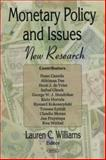 Monetary Policy and Issues : New Research, Williams, Lauren C., 1594546673