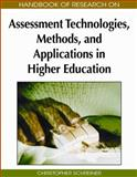 Handbook of Research on Assessment Technologies, Methods, and Applications in Higher Education, Christopher Schreiner, 160566667X
