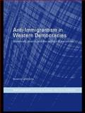 Anti-Immigrantism in Western Democracies : Statecraft, Desire and the Politics of Exclusion, Doty, Roxanne, 0415406684
