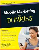 Mobile Marketing for Dummies, Michael Becker and John Arnold, 0470616687