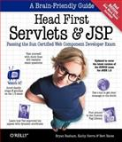 Head First Servlets and JSP : Passing the Sun Certified Web Component Developer Exam, Bates, Bert and Basham, Bryan, 0596516681