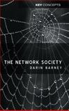 Network Society, Barney, Darin, 0745626688