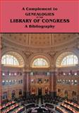 A Complement to Genealogies in the Library of Congress : A Bibliography, Marian Kaminkow, 0806316683