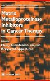 Matrix Metalloproteinase Inhibitors in Cancer Therapy, , 0896036685
