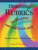 Designing Rubrics for Reading and Language Arts, Groeber, Joan, 1575176688