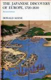 Japanese Discovery of Europe, 1720-1830, Keene, Donald, 0804706689