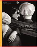 Brassaï, Alain Sayag and Annick Lionel-Marie, 0821226681