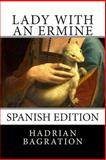 Lady with an Ermine, Hadrian Bagration, 1500436682