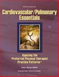 Cardiovascular/Pulmonary Essentials : Applying the Preferred Physical Therapist Practice Patterns, , 1556426682