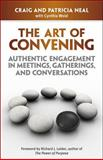 The Art of Convening 9781605096681