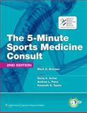 The 5-Minute Sports Medicine Consult, Bracker, Mark D., 1605476684