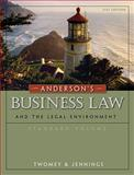 Anderson's Business Law and the Legal Environment, Standard Volume, Twomey, David P. and Jennings, Marianne M., 0324786689