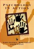 Psychology in Action, Huffman, Karen and Vernoy, Mark, 0471136689