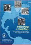 Global Change and Local Places 9780521006682