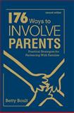 176 Ways to Involve Parents : Practical Strategies for Partnering with Families, , 1412936683