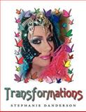 Transformations, Stephanie Danderson, 1425976689