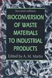 Bioconversion of Waste Materials to Industrial Products, , 1461376688