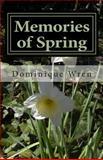 Memories of Spring, Dominique Wren, 1494286688