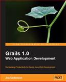 Grails 1. 0 Web Application Development, Dickinson, Jon, 1847196683