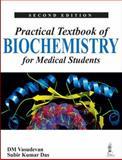 Practical Textbook of Biochemistry for Medical Students, Vasudevan, D. M. and Das, Subir Kumar, 9350906686