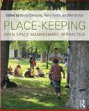 Place-Keeping : Open Space Management in Practice, , 041585668X