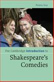 The Cambridge Introduction to Shakespeare's Comedies, Gay, Penny, 052185668X