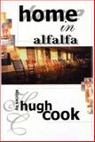 Home in Alfalfa, Hugh Cook, 0889626685