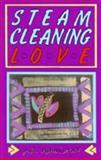 Steam-Cleaning Love, J. A. Hamilton, 0919626688