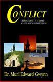 Conflict, Dr. Murl Edward Gwynn, 097117668X