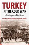 Turkey in the Cold War : Ideology and Culture, , 1137326689