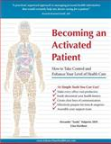 Becoming an Activated Patient, Alexander Halperin, 1495266680