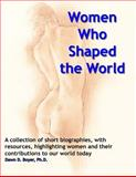 Women Who Shaped the World, Dawn Boyer, 1495336689