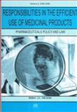 Responsibilities in the Efficient Use of Medicinal Products, J.L. Valverde, 1586036688