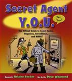 Secret Agent Y. O. U., Helaine Becker, 1897066686