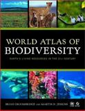 World Atlas of Biodiversity - Earth's Living Resources in the 21st Century, Groombridge, Brian and Jenkins, Martin D., 0520236688