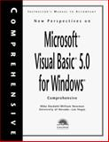 New Perspectives on MS Visual Basic 5 : Comprehensive, Ekedahl, Mike and Newman, Bill, 0760046689