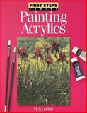 Painting Acrylics, Vicki Lord, 0891346686