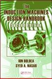The Induction Machines Design, Boldea, Ion and Nasar, Syed A., 1420066684