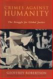 Crimes Against Humanity, Geoffrey Robertson, 1565846680