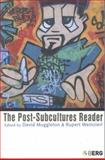 The Post-Subcultures Reader 9781859736685