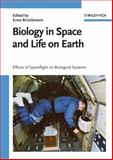 Biology in Space and Life on Earth : Effects of Spaceflight on Biological Systems, , 3527406689