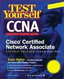 Test Yourself CCNA Cisco Certified Network Associate (Exam 640-507), Syngress Media, Inc. Staff, 007212668X
