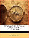 Fundamenta Chymiae Dogmaticae and Experimentalis, Georg Ernst Stahl, 1142006689