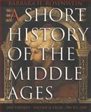 A Short History of the Middle Ages : Volume II: from C. 900 to C. 1500, Rosenwein, Barbara H., 1551116685