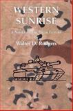 Western Sunrise, Walter D. Rodgers, 1553956680
