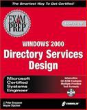 MCSETM Windows® 2000 Directory Services Design, J. Peter Bruzzese and Wayne Dipchan, 1576106683