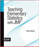 Teaching Elementary Statistics with JMP, Olsen, Chris, 1607646684