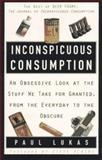 Inconspicuous Consumption, Paul Lukas, 0517886685