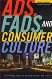 Ads, Fads, and Consumer Culture, Arthur Asa Berger, 1442206683