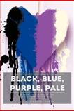 Black, Blue, Purple, Pale, Gita Bhattacharya, 1477266682